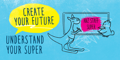 Create your future. Understand your super